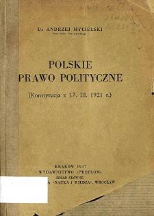 Polskie prawo polityczne : (Konstytucja z 17 III 1921 r.)