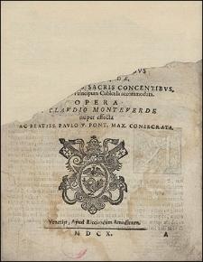 Sanctissimae Virgini missa senis vocibus [...] Opera a Claudio Monteverde [...]