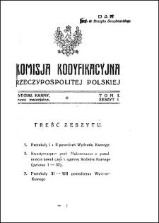 Komisja Kodyfikacyjna Rzeczypospolitej Polskiej. Wydział Karny. T. 1, z. 1