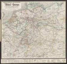 Neueste Eisenbahn-u.Post-Reisekarte von Mittel-Europa oder von Deutschland, der Schweiz, Holland, Belgien, Nord Italien, dem östl. Frankreich bis Paris, einem Theile con Ungarn, Polen etc. [...]