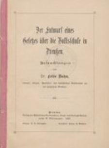 Der Entwurf eines Gesetzes über die Volksschule in Preußen : Betrachtungen