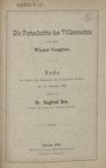 Die Fortschritte des Völkerrechts seit dem Wiener Congress : Rede bei Antritt des Rektorats der Universität Breslau am 15. Oktober 1890