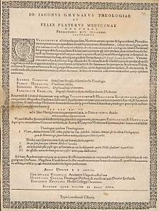 Io. Iacobus Grynaevs Theologiae Et Felix Platervs Medicinae Doctores Promotores Rite Designati Lectotibvs.