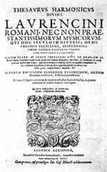 Thesaurus harmonicus divini Laurenci Romani, nec non praestantissimorum musicorum [...]