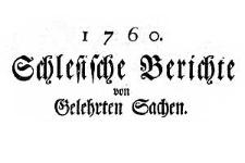 Schlesische Berichte von Gelehrten Sachen. 1760-06-02 Nr 9