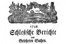 Schlesische Berichte von Gelehrten Sachen. 1758-02-06 Nr 2
