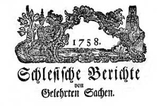 Schlesische Berichte von Gelehrten Sachen. 1758-10-30 Nr 17 [18]