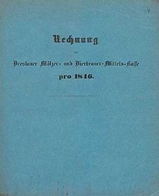 Rechnung bei der Breslauer Mälzer- und Bierbrauer-Mittels-Kasse pro 1846