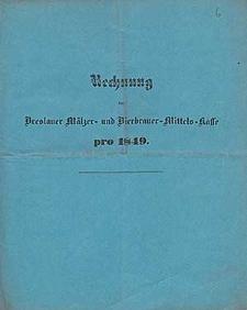 Rechnung bei der Breslauer Mälzer- und Bierbrauer-Mittels-Kasse pro 1849