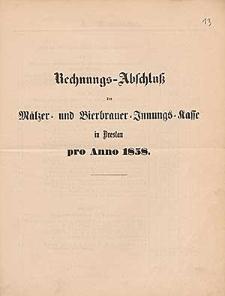 Rechnung-Abschluß der Mälzer- und Bierbrauer-Innung-Kasse in Breslau pro Anno 1858