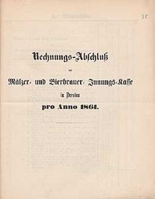 Rechnung-Abschluß der Mälzer- und Bierbrauer-Innungs-Kasse in Breslau pro Anno 1861