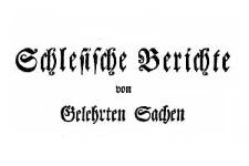 Schlesische Berichte von Gelehrten Sachen 1765-01-07 Nr 1
