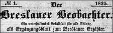 Der Breslauer Beobachter. Ein unterhaltendes Blatt für alle Stände, als Ergänzung zum Breslauer Erzähler. 1835-11-21 [Jg. 1] Nr 45