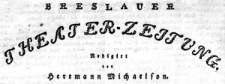 Breslauer Theater-Zeitung Ein Blatt für Kunst, Novellistik, Literatur u. Theater 1832-10-05 Jg. 5 No 242