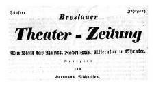 Breslauer Theater-Zeitung Ein Blatt für Kunst, Novellistik, Literatur u. Theater 1836-09-16 Jg. 7 No 72