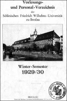 Vorlesungs- und Personal-Verzeichnis der Schlesischen Friedrich Wilhelms-Universität zu Breslau Winter-Semester 1929/1930