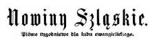 Nowiny Szląskie. Pismo tygodniowe dla ludu ewangelickiego. 1886-01-01 Rok 3 Nr 1