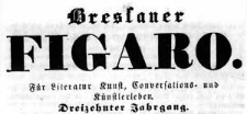 Breslauer Theater-Zeitung Bresluer Figaro. Für Literatur Kunst Conversations- und Künstlerleben 1842-05-13 Jg. 13 Nr 109