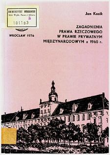 Zagadnienia prawa rzeczowego w prawie prywatnym międzynarodowym z 1965 r.