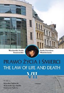 Wrocławskie Studia Erazmiańskie = Studia Erasmiana Wratislaviensia. 2013, 7. Prawo życia i śmierci