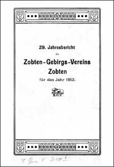 Jahresbericht des Zobten-Gebirgs-Vereins Zobten für das Jahr 1913