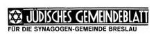 Jüdisches Gemeindeblatt für die Synagogen-Gemeinde Breslau, 10. Juni 1938 Jg. 15 Nr 11