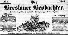 Der Breslauer Beobachter. Ein Unterhaltungs-Blatt für alle Stände. Als Ergänzung zum Breslauer Erzähler. 1843-01-03 Jg. 9 Nr 1