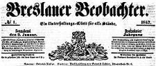 Breslauer Beobachter. Ein Unterhaltungs-Blatt für alle Stände. 1847-01-02 Jg. 13 Nr 1