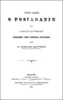 Zarys nauki o posiadaniu jako podstawa do wykładu powszechnego prawa prywatnego austryackiego