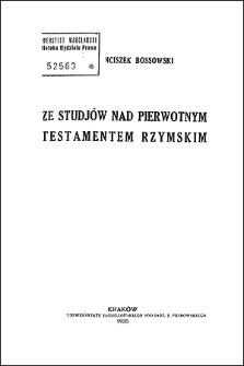 Ze studjów nad pierwotnym testamentem rzymskim