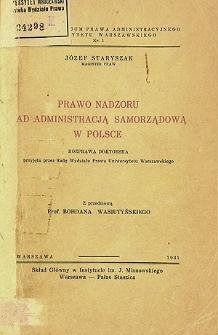 Prawo nadzoru nad administracją samorządową w Polsce : rozprawa doktorska przyjęta przez Radę Wydziału Prawa Uniwersytetu Warszawskiego