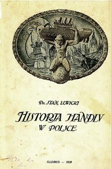 Historja handlu w Polsce na tle przywilejów handlowych : (prawo składu)