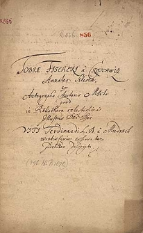 Annales Silesiae ex autographo auctoris manuscripto fideliter descripti. Abschrift von 1676.