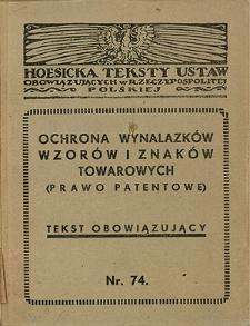 O ochronie wynalazków i znaków towarowych : rozporządzenie Prezydenta R. P. z dn. 22 marca 1928 r.