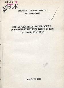 Bibliografia Piśmiennictwa o Uniwersytecie Wrocławskim za lata 1975-1979