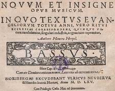 Novum et insigne opus musicum in quo textus Evangeliorum totius anni, vero ritui ecclesiæ correspondens, quinque vocum modulamine [...] Bassus