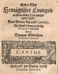 Erster Theil Sontäglicher Evangelien fürnembsten Texte durchs gantze Jahr [...]