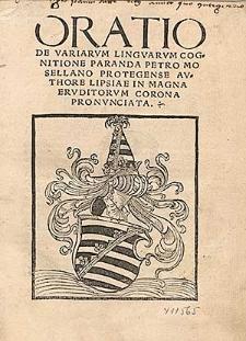Oratio De Variarvm Linguarvm Cognitione Paranda / Petro Mosellano Protegense Avthore Lipsiae In Magna Ervditorvm Corona Pronvnciata.