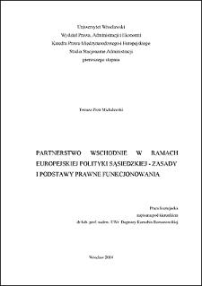 Partnerstwo wschodnie w ramach europejskiej polityki sąsiedzkiej : zasady i podstawy prawne funkcjonowania
