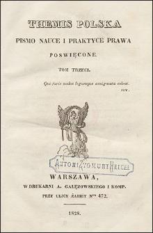 Themis Polska : Pismo Nauce i Praktyce Prawa Poświȩcone. T. 3