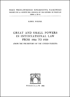Great and small powers in international law from 1814 to 1920 : (from the pre-history of the United Nations)