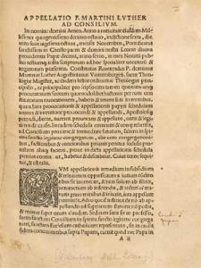 Appellatio D. Martini Lvtheri Ad Concilivm A Leone Decimo, denuo repetita & innouata.