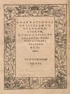 Enarrationes Epistolarvm Et Evangeliorvm, Qvas Postillas Vocant, D. Martini Lvtheri VVittembergen