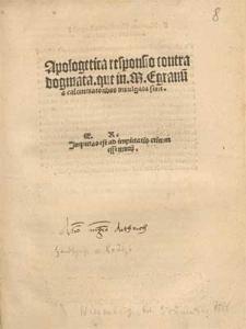 Apologetica responsio contra dogmata, que in M. Egranu[m] a calumniatoribus inuulgata sunt