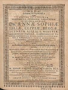 Dissertatiuncula Super Scitum Scitissimum [...] Principis ac Dominæ Dn. Annæ Sophiæ [...] In Silesia Monsterbergensium Ducissæ [...] quod [...] In Auditorio illustris Scholæ Olsneæ [...] / proposuit M. Johan. Viebing [...].