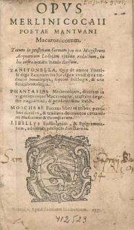 Opvs Merlini Cocaii Poetae Mantvani Macaronicorum : Totum in pristinam formam per me Magistrum Acquarium Lodolam optime redactum [...].
