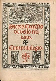Dictys Crete[n]sis de bello troiano / [tr. Septimius Romanus ; ed. Franciscus Faragonius].