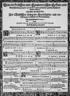 Von der frölichen und gnadenreichen Geburt un Menschwerdung unsers Herrn [...] ein schön geistlich Lied [...] mit fünf Stimmen componirt durch Samuelem Beslerum [...].