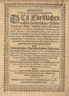 Außführlicher, wahrer und gantz gründlicher Bericht deß fürstlichen, rechten Freyschüssens [...] 21 Maij deß 1612 Jahres [...] von einem [...] Raht der [...] Stad Neyß in Schlesien außgeschrieben. Dann den 19 Augusti sich angefangen gehalten und endlichen den 28 Dits obigen Jahres [...] seine Endschafft genommen [...] / Gesprächweiß in Deutsche Rithmologias verfasset, verfertiget und in Druck gegeben durch Georgium Reuttern [...].