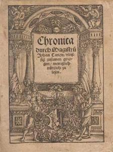 Chronica / durch Magistru[m] Johan Carion vleisig zusamen gezogen [...].